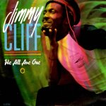 Jimmy Cliff - We all are one