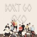 EXO - Don't Go