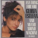 Gloria Estefan And Miami Sound Machine - Anything for you