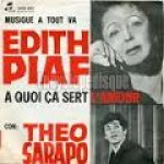 Edith Piaf - A quoi ça sert l'amour