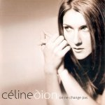 Céline Dion - On ne change pas