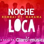 Rombái ft. Maramá - Noche loca