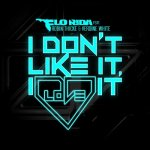 Flo Rida ft. Robin Thicke & Verdine White - I don't like it, I love it