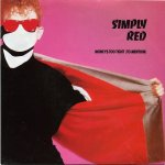 Simply Red - Money's too tight to mention