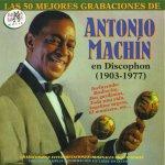 Antonio Machín - Dos gardenias