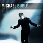 Michael Bublé - It Had Better Be Tonight