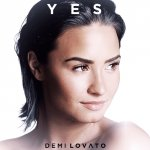 Demi Lovato - Yes