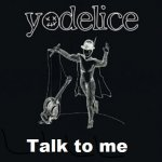 Yodelice - Talk to me