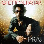 Pras Feat. Ol' Dirty Bastard & Mya - Ghetto Supastar
