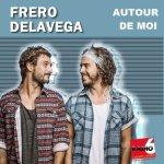 Fréro Delavega - Autour de moi