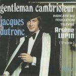 Jacques Dutronc - Gentleman cambrioleur