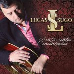 Lucas Sugo - Cinco minutos