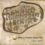 Mito y Fusión Rapa Nui - Me olvidaré (Acústico)