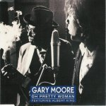 Gary Moore Feat. Albert King - Oh Pretty Woman