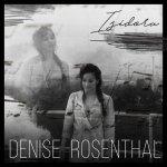 Denise Rosenthal - Isidora