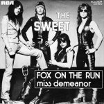 The Sweet - Fox on the run