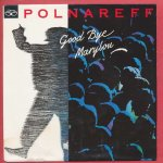 Michel Polnareff - Goodbye Marylou