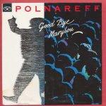 Michel Polnareff - Goodbye Marylou