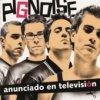 Pignoise - Te Entiendo