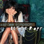 Ashlee Simpson - Better Off