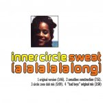 Inner Circle - Sweat (alalalalalong)