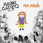 Claudio Capéo - Ma jolie