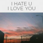 gnash & Olivia O'Brien - i hate u, i love u