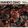 Mando Diao - Long Before Rock 'n' Roll