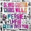 David Guetta & Chris Willis ft. Fergie & LMFAO - Gettin' over You