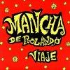 La Mancha de Rolando - Arde la ciudad