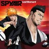 SPYAIR - Last Moment (TV)